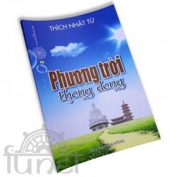 Phương Trời Thong Dong - Thích Nhật Từ (Đạo Phật Ngày Nay)